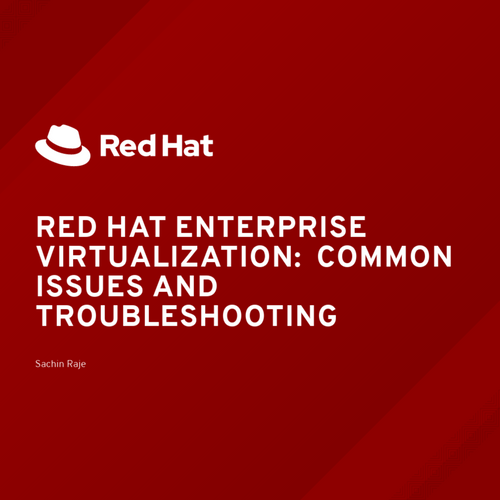 Copy of Red Hat Enterprise Virtualization: Common Issues and
