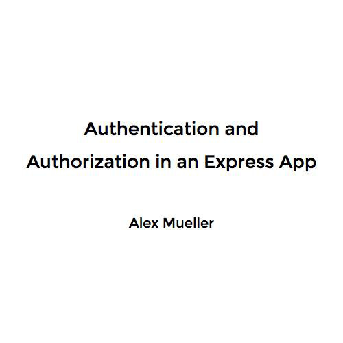 Authentication and Authorization in an Express App