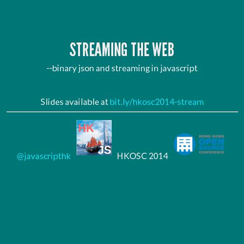 Streaming the web