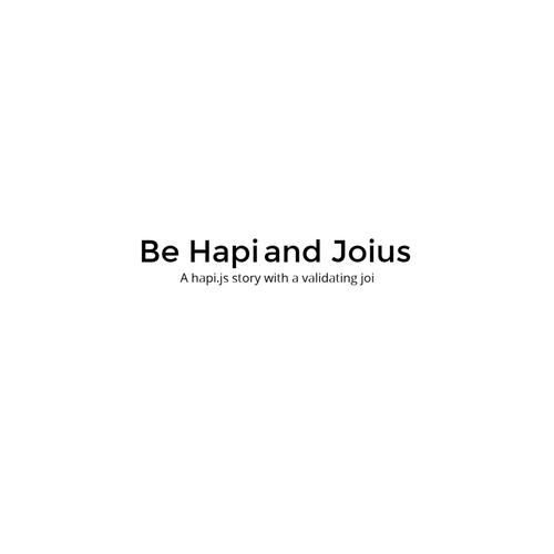 Be Hapi and Joius
