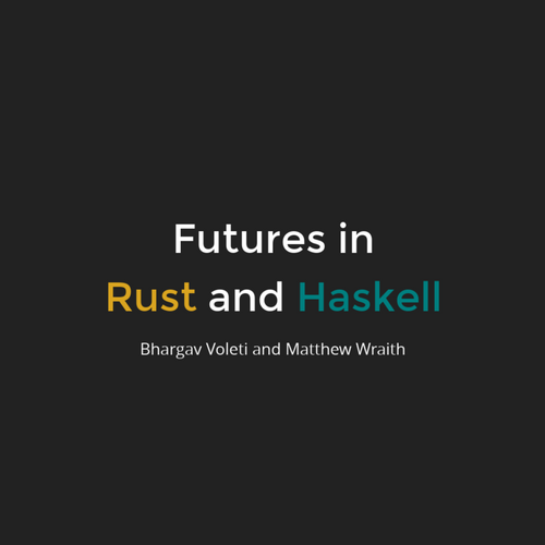 Async IO in Rust and Haskell