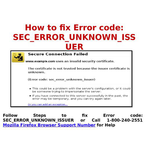 18002402551 How to fix Error code: SEC_ERROR_UNKNOWN_ISSUER on ...