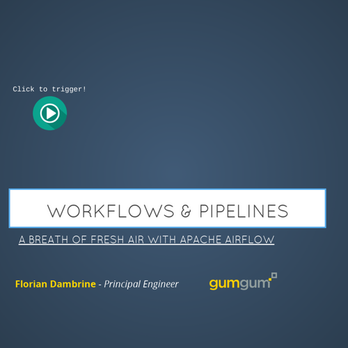 Workflows & Pipeline - Breath of Fresh Air With Apache Airflow