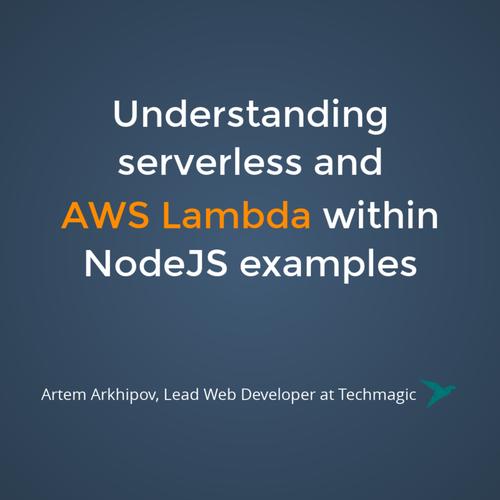 Understanding AWS Lambda (meetup)
