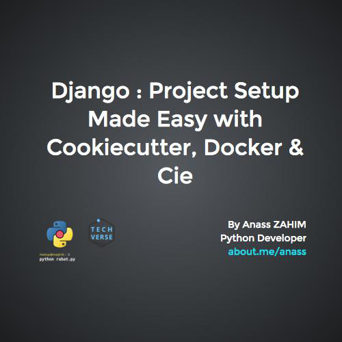 Django : Project Setup Made Easy with Cookiecutter, Docker & Cie