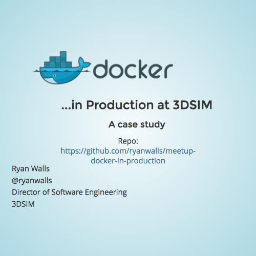 A Case Study of Docker in Production: Clustering, updates
