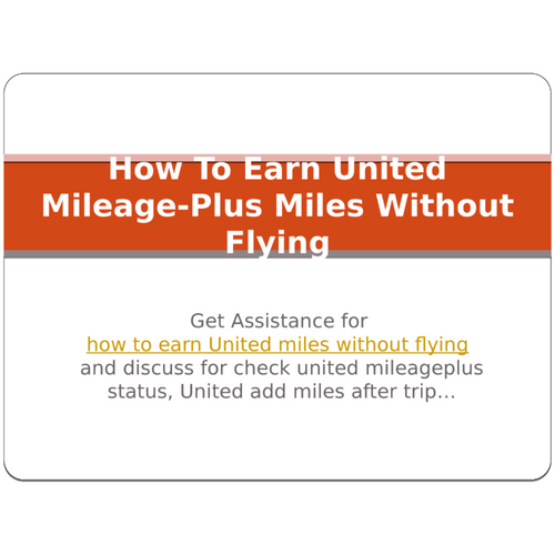 How To Earn United Mileage-Plus Miles Without Flying?