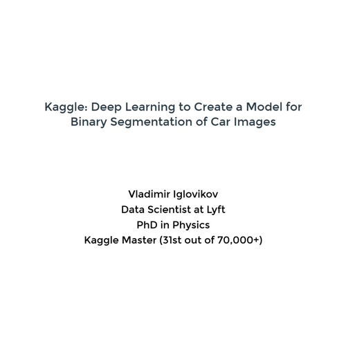Kaggle: Deep Learning to Create a Model for Binary