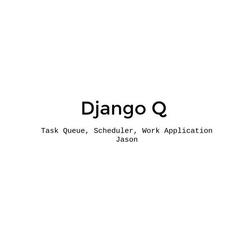 Django Q