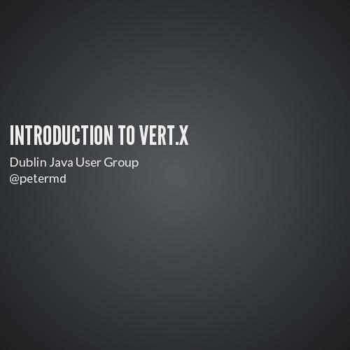Introduction to Vert x