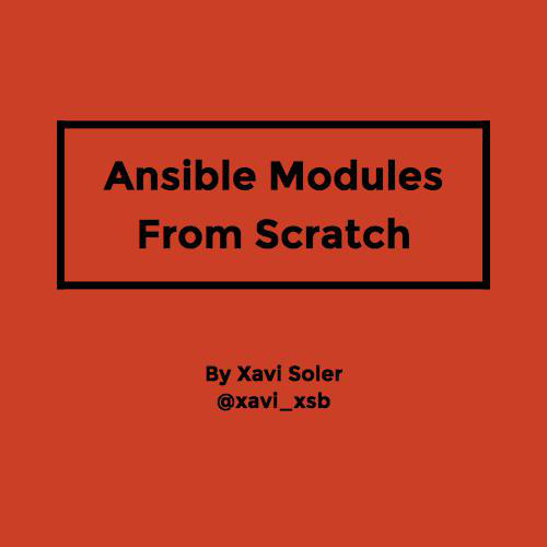Ansible Modules From Scratch