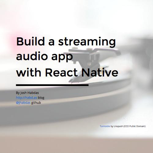Build a streaming audio app with React Native