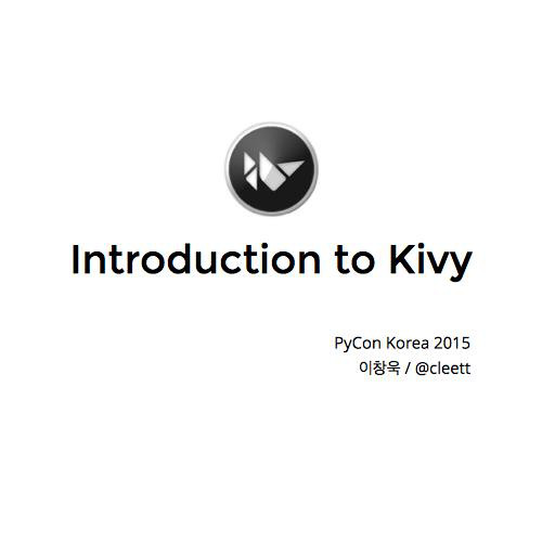 Introduction to Kivy
