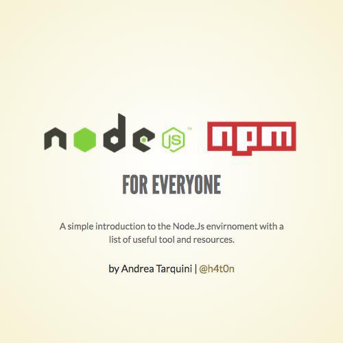NodeJS & npm for Everyone