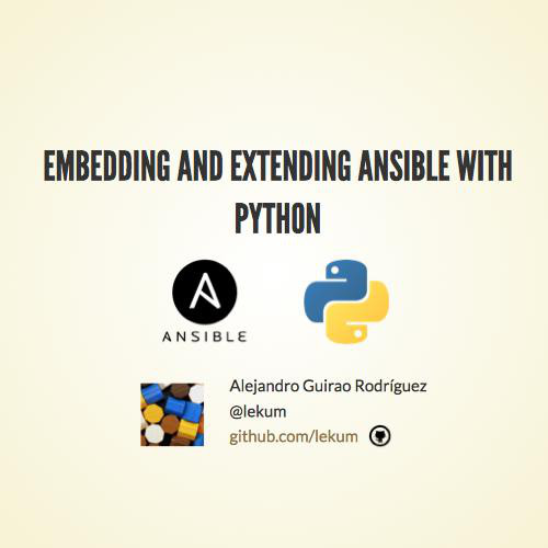Embedding and extending Ansible with Python
