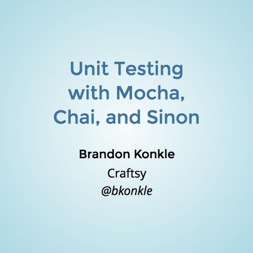 Unit Testing with Mocha, Chai, and Sinon