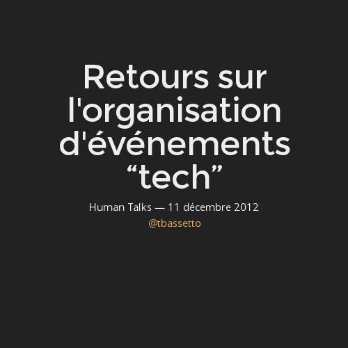 """Retour sur l'organisation d'événements """"tech"""""""