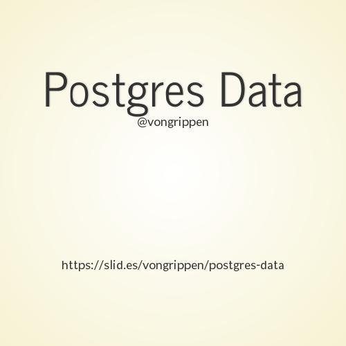 Postgres Data