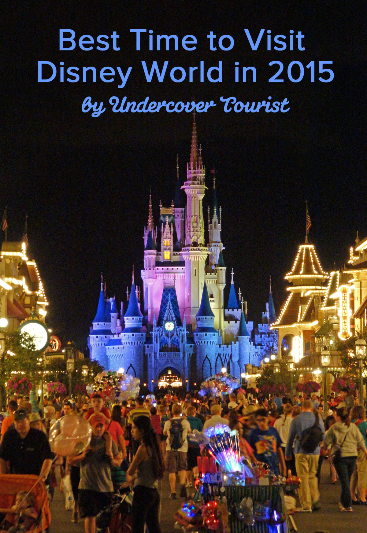 best time to visit Disney World in 2015