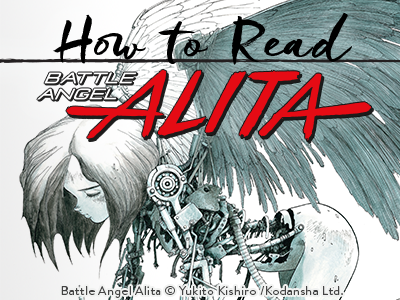 How to read Battle Angel Alita: a guide to the 3-part epic saga