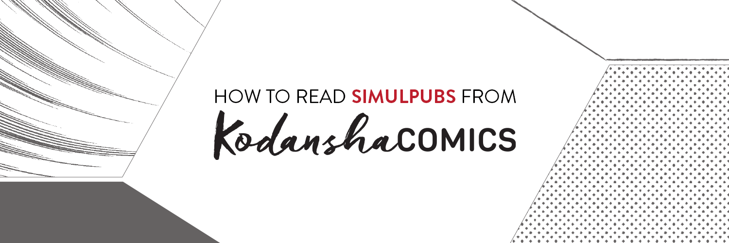 https://kodanshacomics.com/2018/03/01/kodansha-simulpubs-guide/