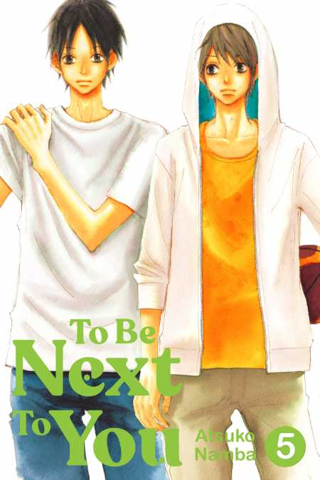To Be Next to You, 5