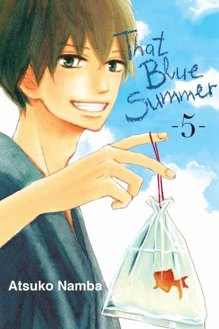 That Blue Summer, 5