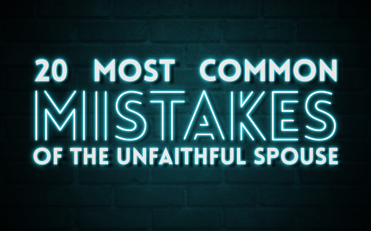 mistakes of the unfaithful