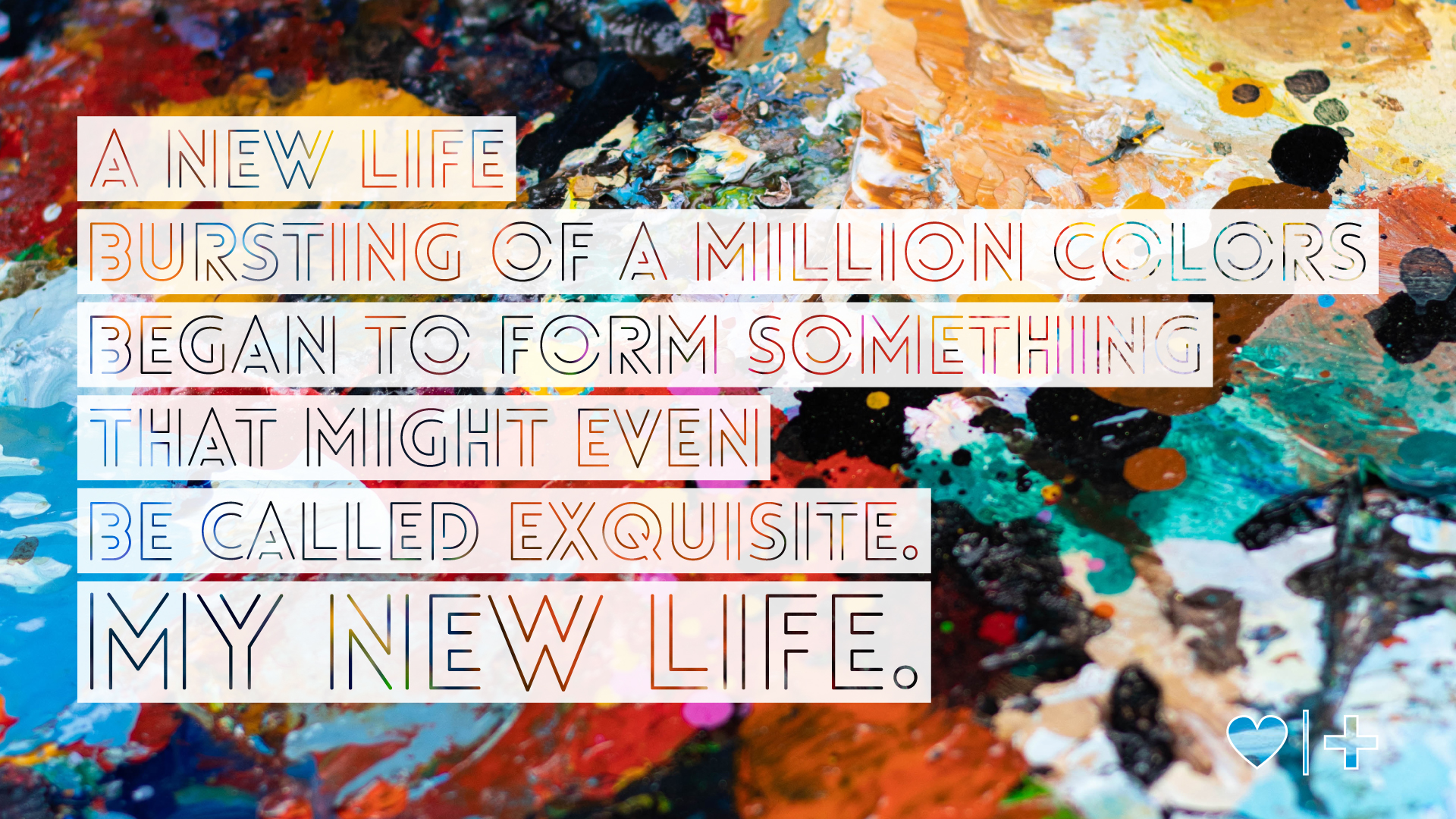 affair recovery-survivors blog-christine-my new life a mosaic-a new life bursting of a million colors began to form something that might even be called exquisite my new life