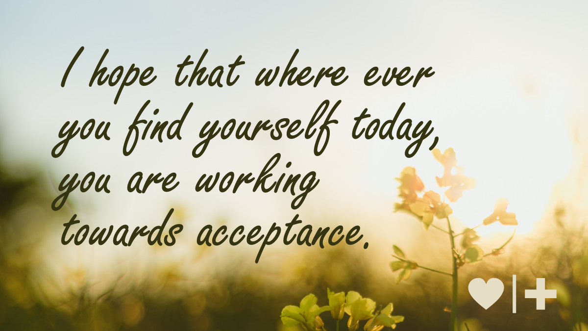 affairrecovery-survivors-blog-elizabeth-i hope that where ever you find yourself today, you are working towards acceptance