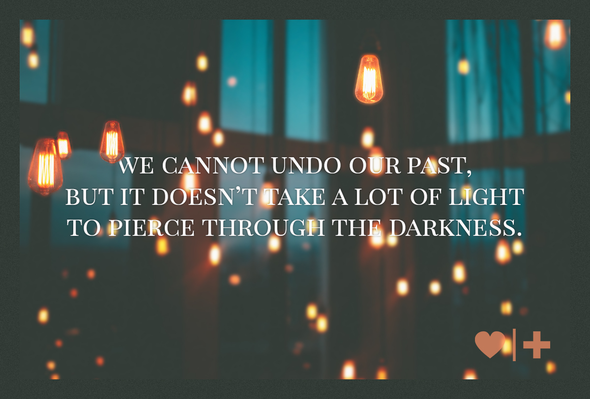 we cannot undo our past but it doesnt take a lot of light to pierce through the darkness-survivors Blog-Elizabeth-Can-People-Change