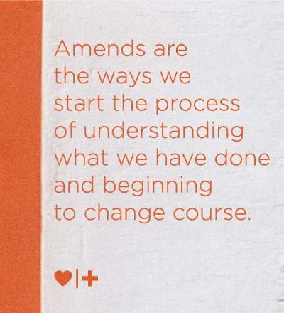 affair-recovery_surviviors-blog_elizabeth_amends-are-ways-start-process-understanding-what-done-beginning-change-course