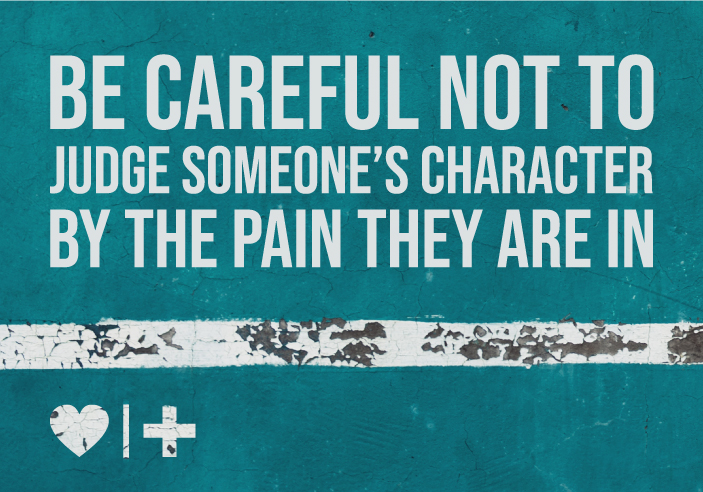 affairrecovery -survivors blog-elizabeth-be careful not to judge someones character by the pain they are in--Why-the-Unfaithful-Fears-the-Betrayed