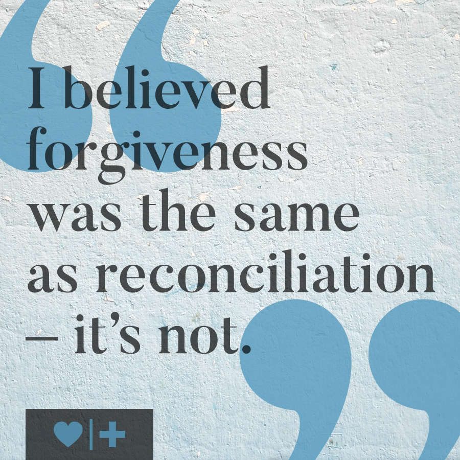 affair recovery-survivors blog-lynn-questions of a betrayed spouse-i believed forgiveness was the same as reconciliation-its not