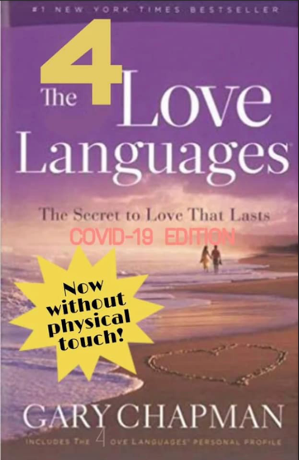 4 Love Languages - now without physical touch
