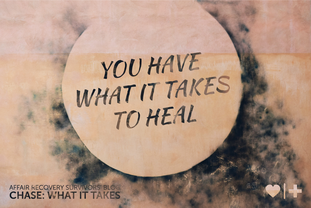you have what it takes to heal