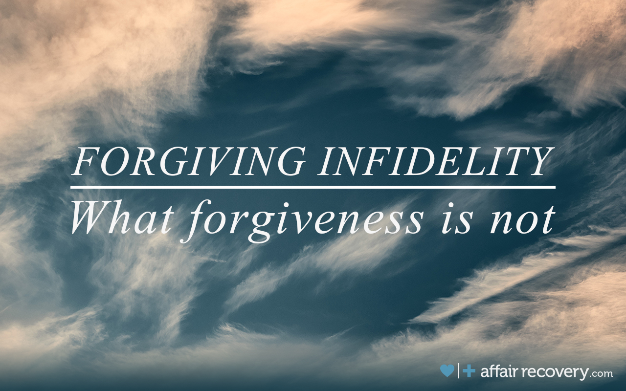 How long does it take to forgive infidelity