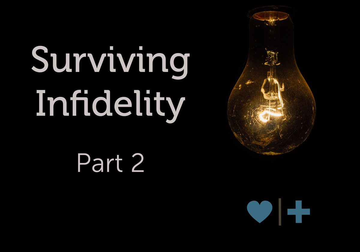 Surviving Infidelity Survey Part 2: Poor Recovery Decisions