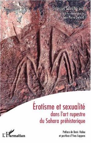 Erotisme et sexualite dans L'art rupestre du Sahara