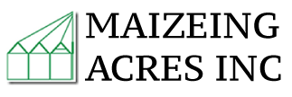 Maizeing Acres Inc