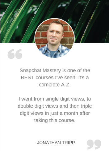 Lifetime Access to Snapchat Mastery