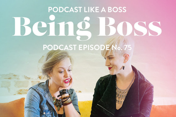 Get Podcast Like A Boss for only $39!