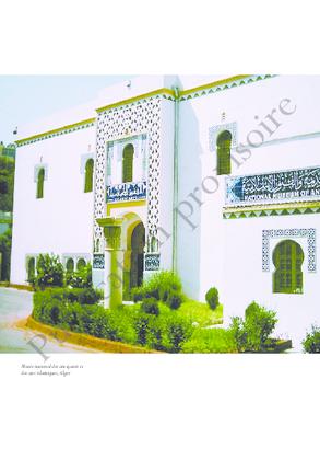 Alger De La Medina Des Beni Mazghenna A La Capitale De La Regence