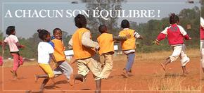 A chacun son équilibre ! : Projet associatif et citoyen à Madagascar