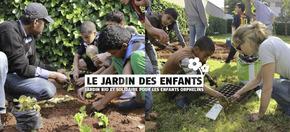 Le Jardin des enfants : Jardin bio et solidaire pour les enfants orphelins