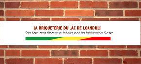 La Briqueterie du Lac de Loandjili : Des logements décents en briques pour Loandjili.