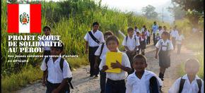 Projet scout de solidarité au Pérou : Au service d'enfants en difficulté