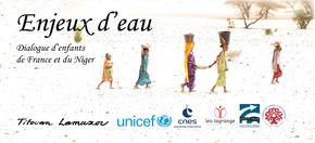 Enjeux d'eau : échanger pour la paix ! : Dialogue d'enfants Nord - Sud avec Titouan Lamazou