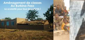 Aménagement de classes au Burkina-Faso : La scolarité pour tous les enfants !