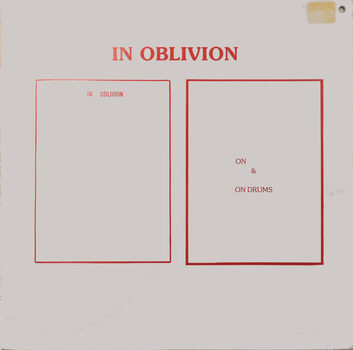 20180219190311-in_oblivion_12x12inches_erased_record_cover_2017